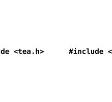 #include <tea.h> - Funny C Programmer Mug by ramiro