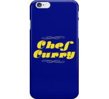 Chef Curry! iPhone Case/Skin