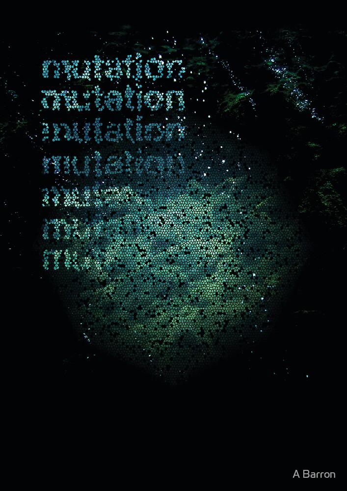 Mutation by Ashleigh Barron