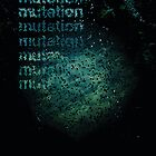 Mutation by Ashleigh Barron