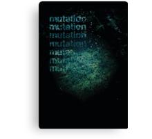 Mutation Canvas Print
