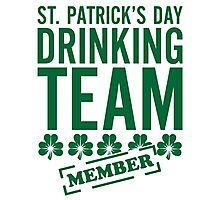 St. Patricks Day Drinking Team Photographic Print