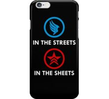 Paragon In The Streets/Renegade In The Sheets iPhone Case/Skin