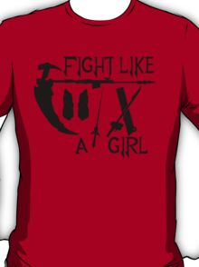 Fight Like A Girl T-Shirt