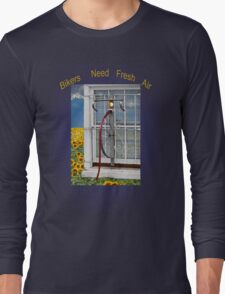 Bikers Need Air Long Sleeve T-Shirt