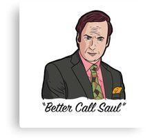 "World's GREATEST Lawyer! ""Better Call Saul"" Canvas Print"