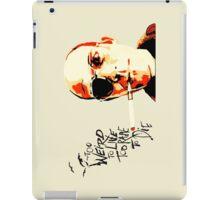 Hunter S. Thompson - The Banshee Screams for Buffalo Meat iPad Case/Skin