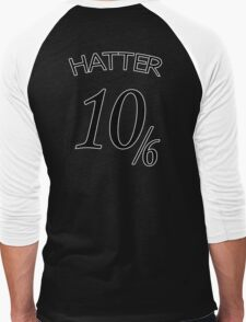 The Hatter (10/6) T-Shirt