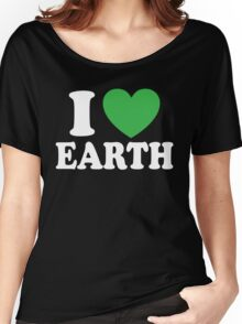 I Love Earth Women's Relaxed Fit T-Shirt