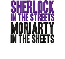 SHERLOCK IN THE STREETS MORIARTY IN THE SHEETS Photographic Print
