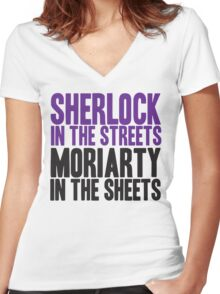 SHERLOCK IN THE STREETS MORIARTY IN THE SHEETS Women's Fitted V-Neck T-Shirt