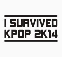 I SURVIVED KPOP 2K14 -  SM PINK Kids Clothes