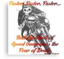Faster Metal Print