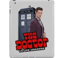 The Doctor VS. The Universe iPad Case/Skin