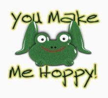 You Make Me Hoppy! Kids Tee