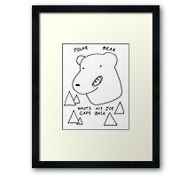 Polar Bear wants his Ice caps back Framed Print