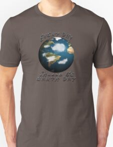 Earth Day Tee Unisex T-Shirt