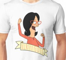 alright linda! Unisex T-Shirt