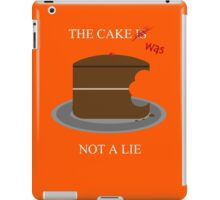 The cake is/was not a lie (White letters) iPad Case/Skin