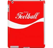 Enjoy Football iPad Case/Skin