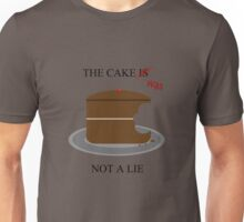 The cake is/was not a lie Unisex T-Shirt