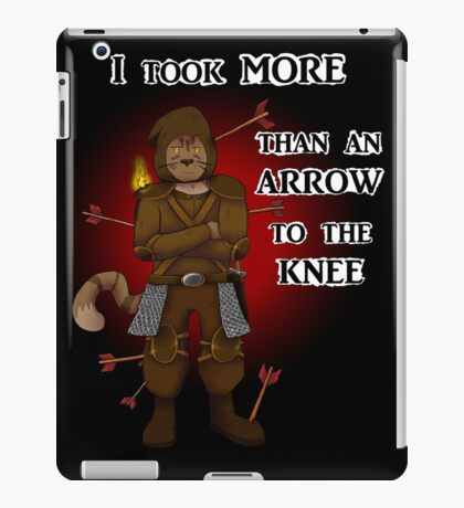 More than an arrow to the knee iPad Case/Skin