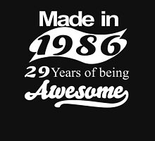 made in 1986 29 years of being awesome T-Shirt