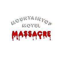 Mountaintop Motel Massacre (Main Title) Photographic Print