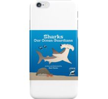 Sharks – Our Ocean Guardians iPhone Case/Skin