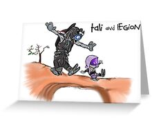 Tali and Legion Greeting Card