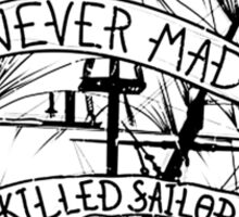 A smooth sea never made a skilled sailor Funny Geek Nerd Sticker