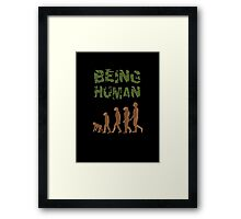 Being Human - Devolution Framed Print