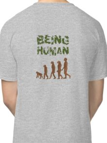 Being Human - Devolution Classic T-Shirt