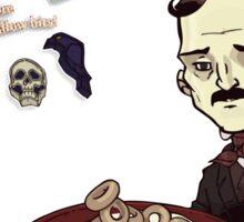 Once Upon a Breakfast Dreary - Edgar Allan P-O-e's  Sticker