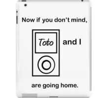 Toto and I.... iPad Case/Skin