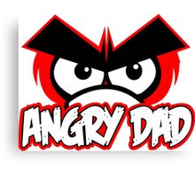 ANGRY DAD Funny Geek Nerd Canvas Print