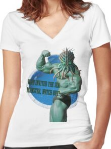Who invited the sea monster, watch out! Women's Fitted V-Neck T-Shirt