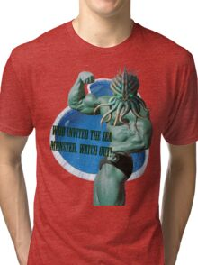 Who invited the sea monster, watch out! Tri-blend T-Shirt