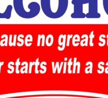 Alcohol because no great story ever starts with A salad Funny Geek Nerd Sticker