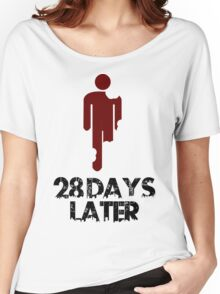 28 days later Funny Geek Nerd Women's Relaxed Fit T-Shirt