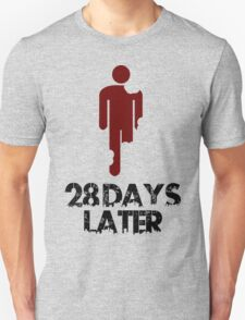 28 days later Funny Geek Nerd Unisex T-Shirt