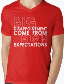 Big disappointment come from high expectations Funny Geek Nerd Mens V-Neck T-Shirt