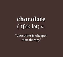 Chocolate is cheaper than therapy by cafelab