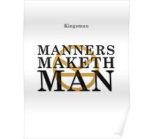 Manners Maketh Man - Kingsman Poster