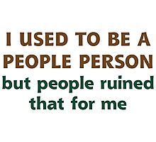 People Person Humor  Photographic Print
