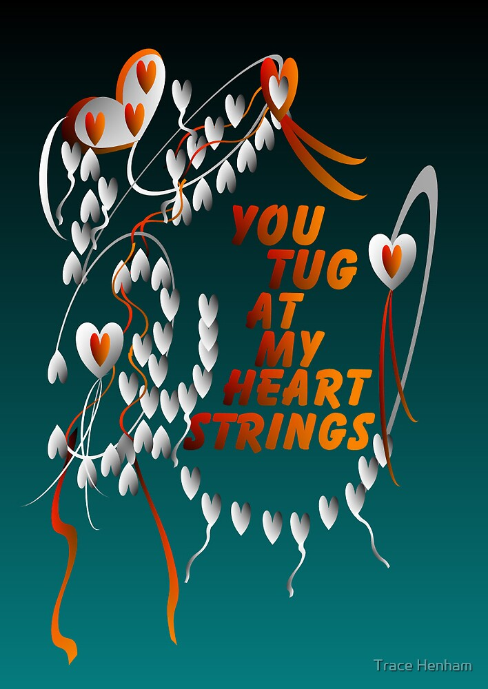 heart strings by Trace Henham