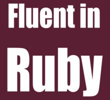 Fluent in Ruby - Dark Red Ruby Programmer T-Shirt by ramiro