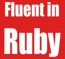 Fluent in Ruby - Dark Red Ruby Programmer T-Shirt Kids Clothes
