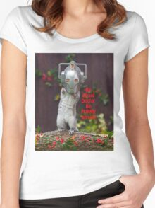 Cyber Squirrel Be FURRY afraid Doctor Who! Women's Fitted Scoop T-Shirt