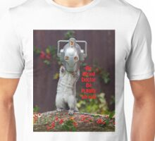 Cyber Squirrel Be FURRY afraid Doctor Who! Unisex T-Shirt